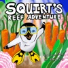Squirt's Reef Adventure
