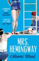 Naomi Wood - Mrs. Hemingway artwork