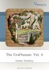The Craftsman Vol 4