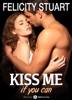 Kiss Me (If You Can) - Vol. 1