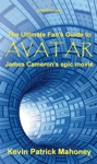 The Ultimate Fans Guide To Avatar James Camerons Epic Movie Unauthorized