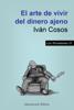 Ivan Cosos - El arte de vivir del dinero ajeno ilustración