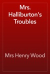 Mrs Halliburtons Troubles