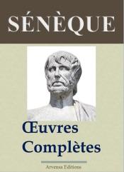 Sénèque : Oeuvres complètes et annexes