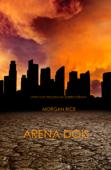 Arena Dois (Livro 2 da Trilogia da Sobrevivência) Book Cover