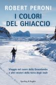 I colori del ghiaccio Book Cover