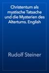 Christentum Als Mystische Tatsache Und Die Mysterien Des Altertums English