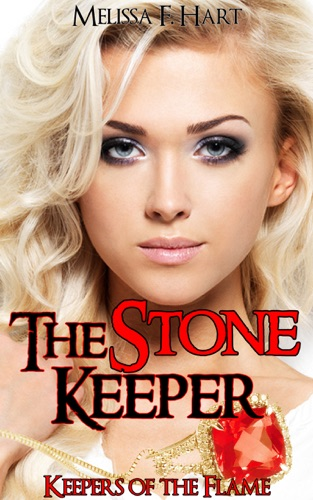 Melissa F. Hart - The Stone Keeper (Keepers of the Flame, Book 2)