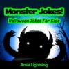 Monster Jokes Halloween Jokes For Kids