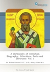 A Dictionary Of Christian Biography Literature Sects And Doctrines Vol 1