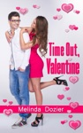 Time Out Valentine