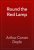 Arthur Conan Doyle - Round the Red Lamp 앨범 사진