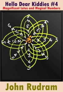 Hello Dear Kiddies #4: Magnificent Lotus and Magical numbers. Book Cover