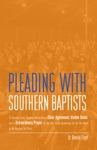 Pleading With Southern Baptists