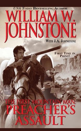 William W. Johnstone & J.A. Johnstone - Preacher's Assault