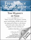 Free Grace Broadcaster - Issue 171 - The Majesty Of God