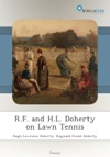 RF And HL Doherty On Lawn Tennis