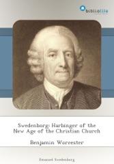 Swedenborg: Harbinger of the New Age of the Christian Church