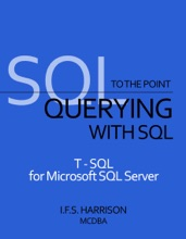 Querying With SQL T-SQL For Microsoft SQL Server