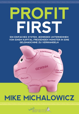 Profit First - Mike Michalowicz book