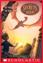 In The City Of Dreams (The Secrets Of Droon #34)