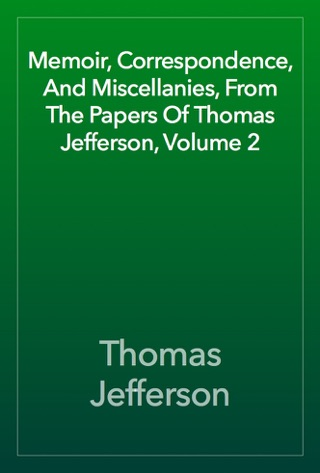 Memoir Correspondence And Miscellanies From The Papers Of Thomas