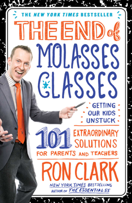 The End of Molasses Classes - Ron Clark book