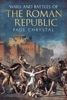 Wars And Battles Of The Roman Republic: The Military, Political And Social Fallout