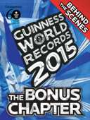 Guinness World Records 2015 Edition - The Bonus Chapter