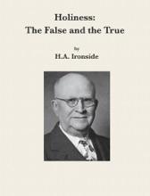 Holiness: The False And The True