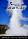 Steam Its Generation And Use