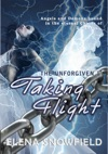 Taking Flight The Unforgiven 1