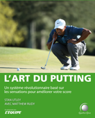 L'art du putting - avec videos