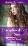 Disciplined For Her Sins Book 1 Of Disciplined For Her Sins