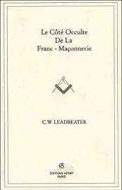 Le côté occulte de la Franc-Maçonnerie