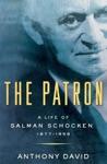 The Patron A Life Of Salman Schocken 1877-1959