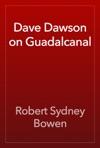 Dave Dawson On Guadalcanal
