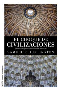 El choque de civilizaciones Book Cover