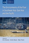 The Environments Of The Poor In Southeast Asia East Asia And The Pacific