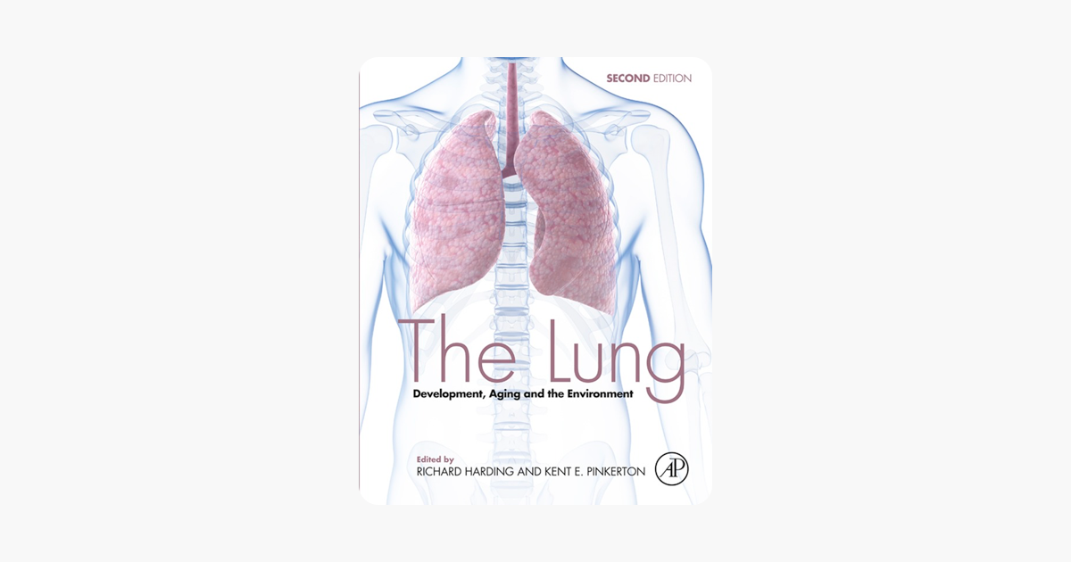 The Lung, Second Edition: Development, Aging and the Environment