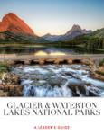 Glacier & Waterton Lakes National Parks