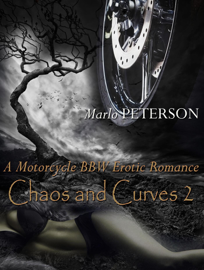 Chaos & Curves 2 (A Motorcycle BBW Erotic Romance) book
