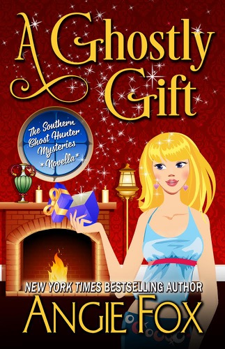 Angie Fox - A Ghostly Gift
