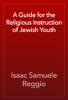 Isaac Samuele Reggio - A Guide for the Religious Instruction of Jewish Youth artwork