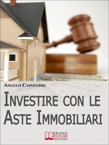 Investire con le Aste Immobiliari Copertina del libro