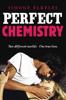 Simone Elkeles - Perfect Chemistry bild