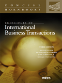 Principles of International Business Transactions, 3rd (Concise Hornbook Series)