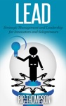Lead Strategic Management And Leadership For Innovators And Solopreneurs