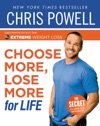 Chris Powells Choose More Lose More For Life