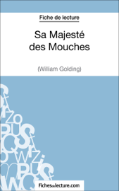 Sa Majesté des Mouches de William Golding (Fiche de lecture)